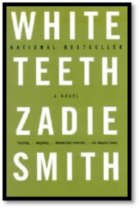 Zadie Smith, White Teeth